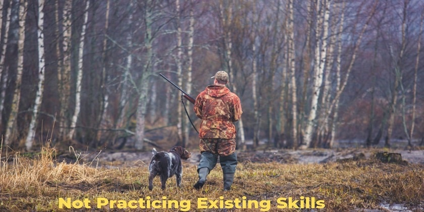 Not-Practicing-Existing-Skills