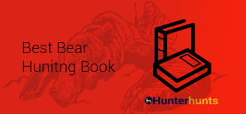 Best Bear Hunting Book