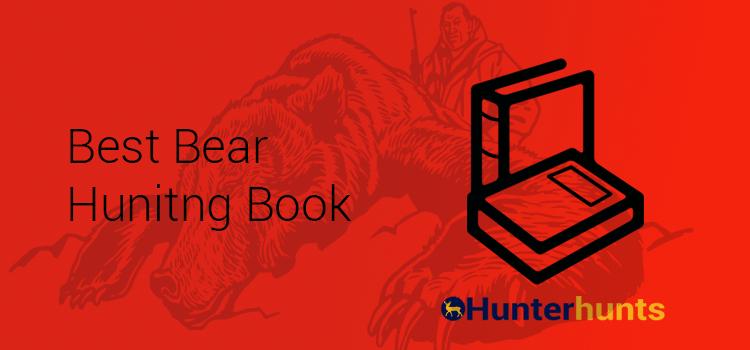 Best Bear Hunting Book