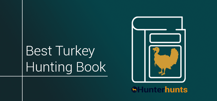 Best Turkey Hunting Book