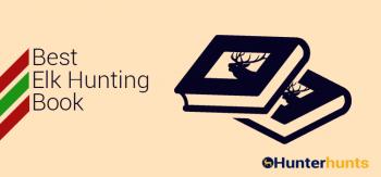 Best elk hunting book
