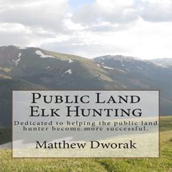 Public Land Elk Hunting book