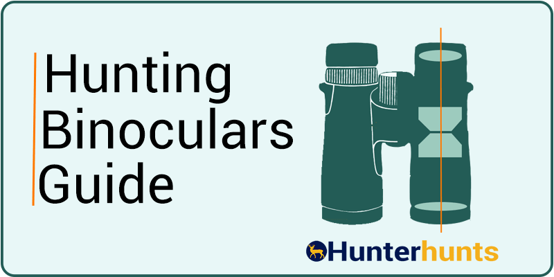 How To Choose A Best Hunting Binocular