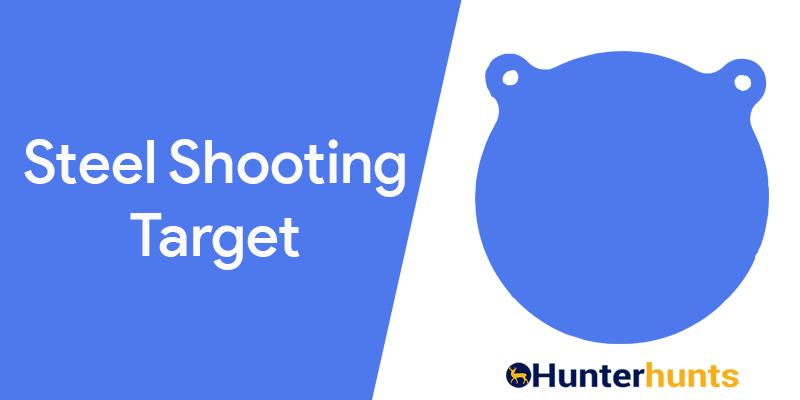 Best Steel Shooting Target